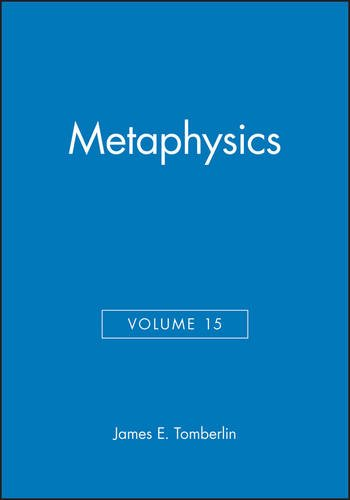 Metaphysics: Philosophical Perspectives (Philosophical Perspectives Annual Volume 15, 2001)
