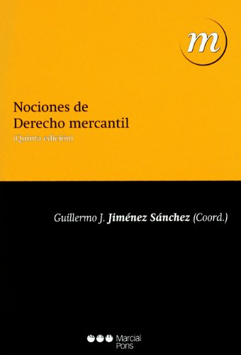 Nociones de Derecho mercantil por Jiménez Sánchez, Guillermo,n estudio gráfico
