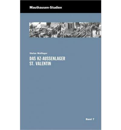 Das Kz-Au Enlager St. Valentin (Paperback)(German) - Common