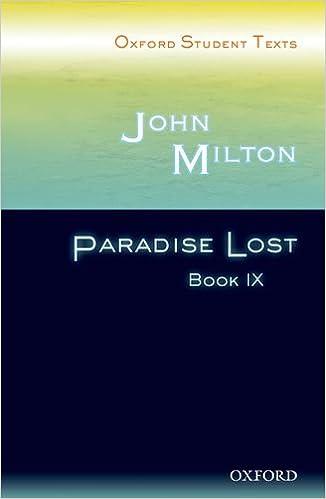 Oxford Student Texts: John Milton: Paradise Lost: Bk. 9