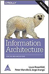 INFORMATION ARCHITECTURE FOR THE WEB AND BEYOND 4/ED