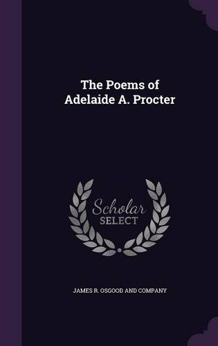 Read Online The Poems of Adelaide A. Procter ebook