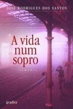 A Vida num sopro (portugais) par José Rodrigues dos Santos