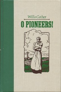 O Pioneers! (The World's Best Reading)