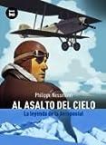 Al Asalto del Cielo, Philippe Nessmann, 8483430894