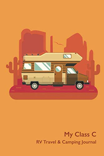 My Class C RV Travel & Camping Journal