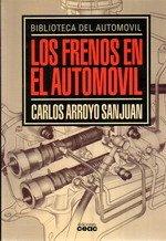 Descargar Libro Frenos En El Automovil, Los Carlos Arroyo San Juan
