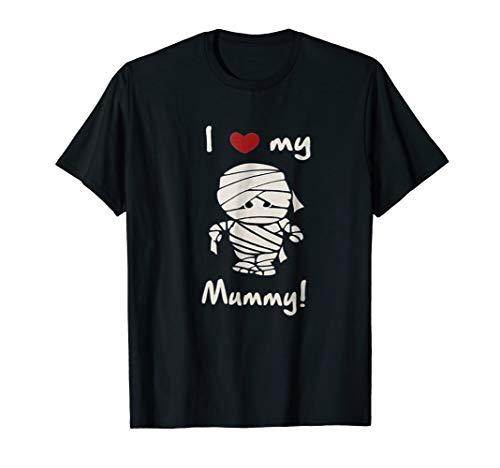I Love My Mummy Cute Halloween T -shirt