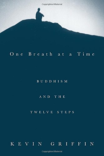Cover of One Breath at a Time: Buddhism and the Twelve Steps