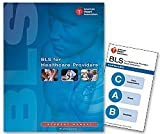 BLS for Healthcare Providers (Student Manual) by unknown 1st (first) edition [Paperback(2011)]