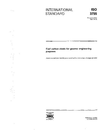 ISO 3755:1991, Cast carbon steels for general engineering purposes