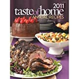 2011 Taste of Home Annual Recipes Cookbook, Catheriine Cassidy, 0898218233