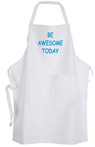 Be Awesome Today – Adult Size Apron - Motivational Inspirational Quote by Aprons365
