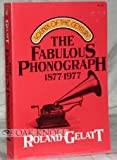 The Fabulous Phonograph, 1877-1977