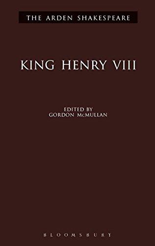King Henry VIII (Arden Shakespeare: Third Series) by The Arden Shakespeare