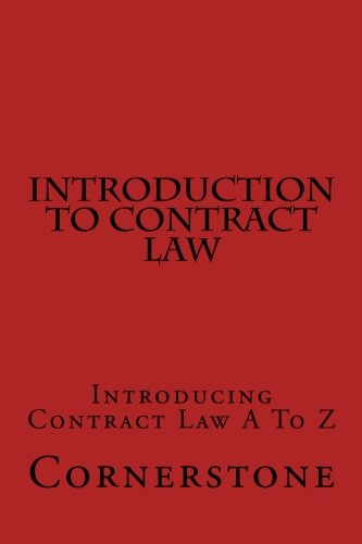 Introduction To Contract Law: Introducing Contract Law A To Z
