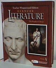Glencoe Literature: The Readers Choice, Course 5, Teacher Wraparound Edition