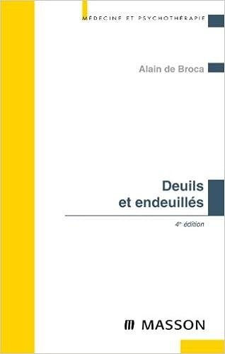 Deuils et endeuillés - Alain de Broca