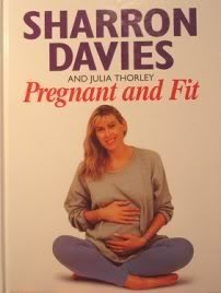 Pregnant and Fit by Davies, Sharron, Thorley, Julia (1995) Hardcover