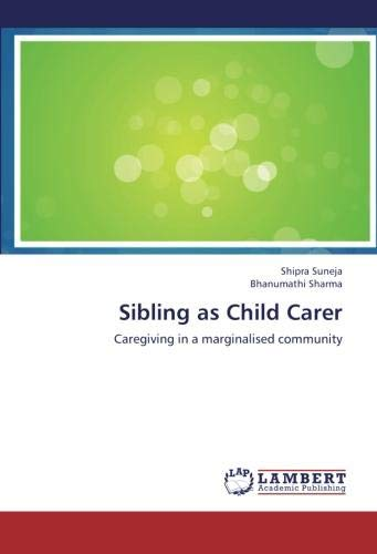 Sibling as Child Carer: Caregiving in a marginalised community PDF