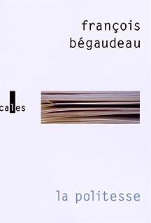 La politesse, Bégaudeau, François