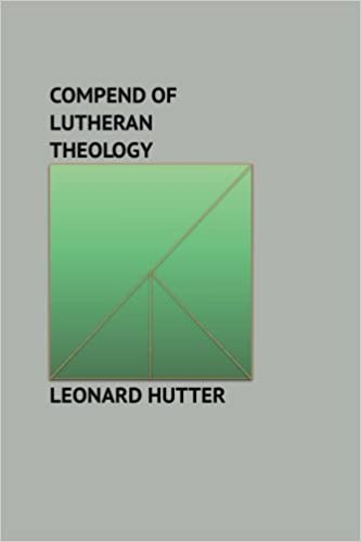 Book Compend of Lutheran Theology: A Summary of Christian Doctrine, Derived from the Word of God and the Symbolical Books of the Evangelical Lutheran Church