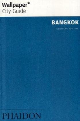 Bangkok (Wallpaper* City Guides)