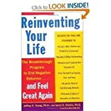 Reinventing Your Life 1st (first) edition Text Only