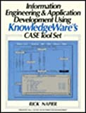 Information Engineering and Application Development Using Knowledge's Case Tool Set, Rick Napier, 0134575652