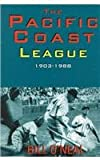 Pacific Coast League, 1903-1988, Bill O'Neal, 0890157766
