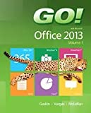 NEW MyITLab with Pearson EText -- Access Card -- for GO! with Microsoft Office 2013 Volume 1, Gaskin, Shelley and Ferrett, Robert, 0133459489
