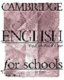 Cambridge English for Schools 1, Andrew Littlejohn and Diana Hicks, 0521421772
