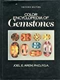 Color Encyclopedia of Gemstones, Joel E. Arem, 0442208332