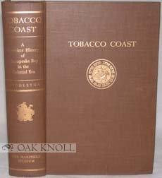 Tobacco Coast;: A maritime history of Chesapeake Bay in the colonial era