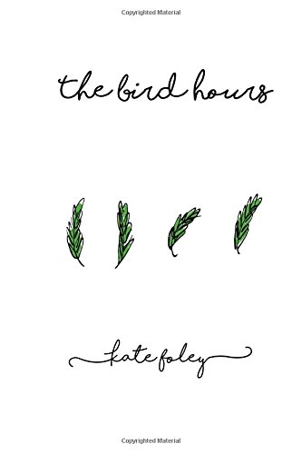 Read Online The Bird Hours PDF