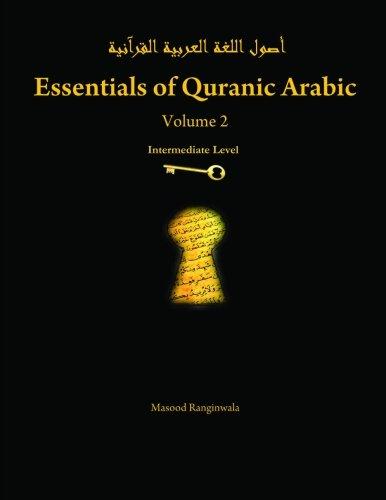 Essentials Of Quranic Arabic: Volume 2