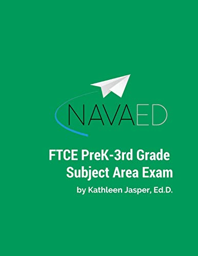 - FTCE PreK-3rd Grade Subject Area Exam: Everything you need for the FTCE PreK-3