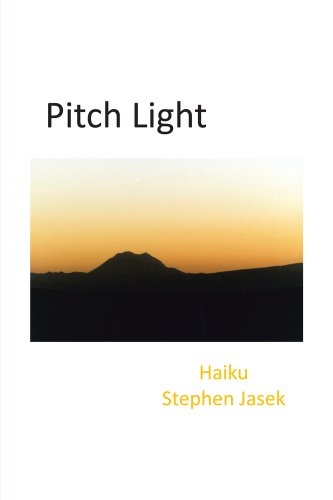 Pitch Light : Haiku
