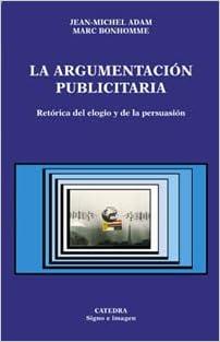 argumentacion publicitaria / Advertising Argumentation (Signo E Imagen