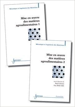 En ligne téléchargement Mises en oeuvre des matières agroalimentaires, 2 volumes pdf ebook