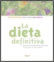 La dieta definitiva/ The Definitive Diet: Respuestas De La ...