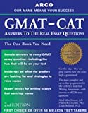 GMAT-CAT Answers to the Real Essay Questions, Mark Alan Stewart, 0028637356