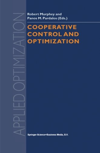 Cooperative Control and Optimization (Applied Optimization) (Volume 66)