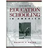 Education and Schooling in America, Gutek, Gerald L., 0132405237