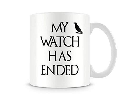 Funny Mug - My Watch Has Ended Ceramic Coffee Mug Tea Mug Great Gift Idea