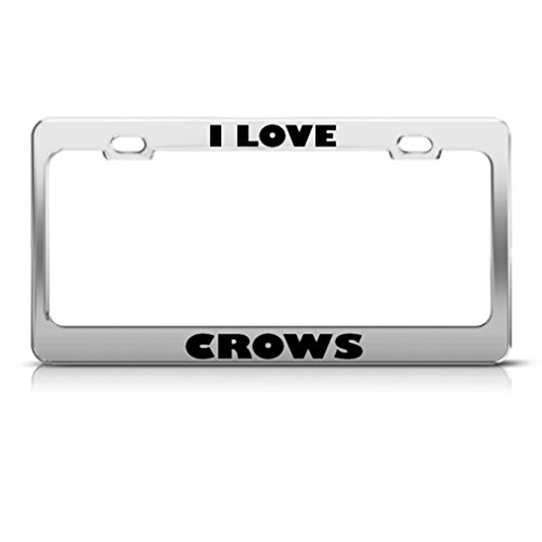 Speedy Pros I Love Crows Crow Animal Metal License Plate Frame Tag Holder Chrome