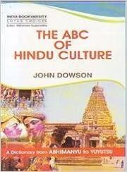 The ABC of Hindu Culture by John Dowson (2012-05-30)
