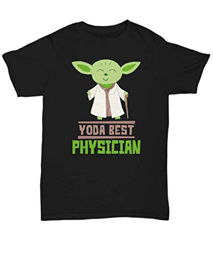 Gift for Physician Assistants - Yoda Best Physician Assistant T-Shirt - Star Wars Funny Shirt Present - Unisex -