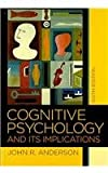 Cognitive Psychology and its Implications, Improving the Mind and Brain& the Hidden Mind, Anderson and Anderson, John, 1429221046