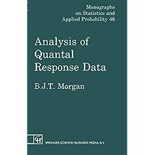 Analysis of Quantal Response Data